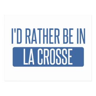 I'd rather be in La Crosse Postcard