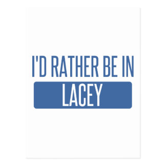 I'd rather be in Lacey Postcard