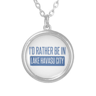 I'd rather be in Lake Havasu City Silver Plated Necklace