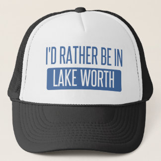 I'd rather be in Lake Worth Trucker Hat