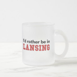 I'd Rather Be In Lansing Frosted Glass Coffee Mug
