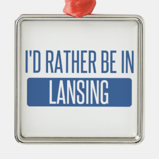 I'd rather be in Lansing Metal Ornament