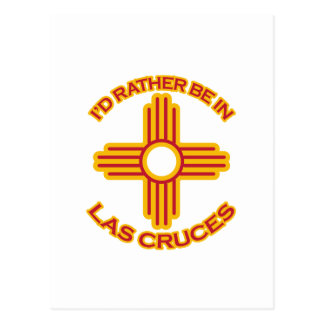 I'd Rather Be In Las Cruces Postcard