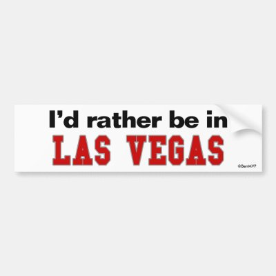 Id rather be in las vegas bumper sticker zazzle com