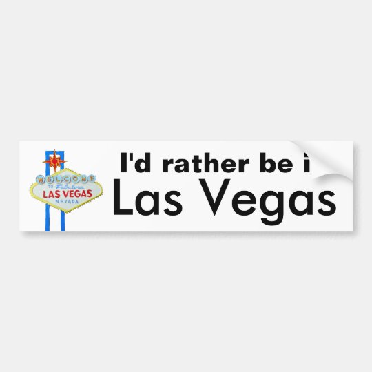 Id rather be in las vegas bumper sticker