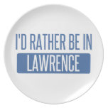 I'd rather be in Lawrence MA Dinner Plate