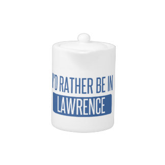 I'd rather be in Lawrence MA Teapot