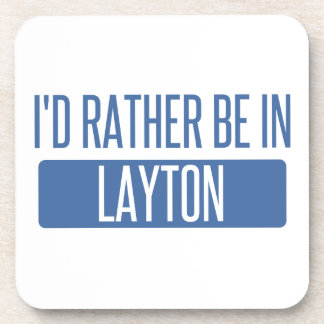I'd rather be in Layton Coaster