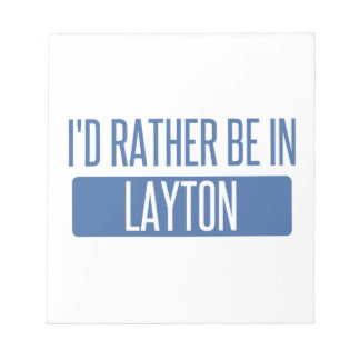 I'd rather be in Layton Notepad