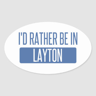 I'd rather be in Layton Oval Sticker