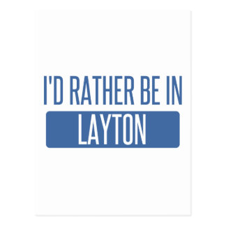 I'd rather be in Layton Postcard