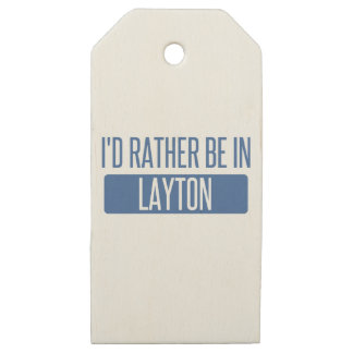 I'd rather be in Layton Wooden Gift Tags