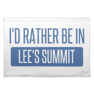 I'd rather be in Lee's Summit Cloth Placemat