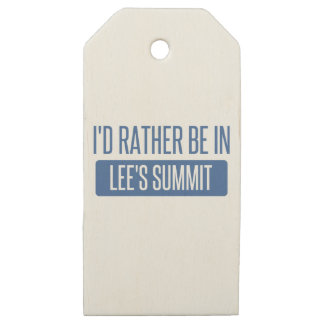 I'd rather be in Lee's Summit Wooden Gift Tags