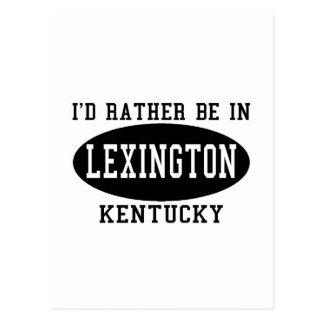 I'd Rather Be in Lexington Postcard