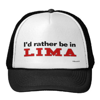 I'd Rather Be In Lima Mesh Hat