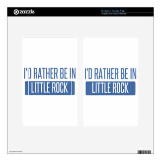 I'd rather be in Little Rock Kindle Fire Skin
