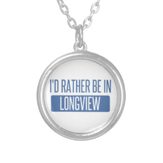 I'd rather be in Longview WA Silver Plated Necklace