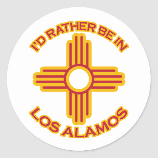 I'd Rather Be In Los Alamos Classic Round Sticker
