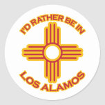 I'd Rather Be In Los Alamos Round Stickers
