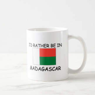 I'd rather be in Madagascar Coffee Mug