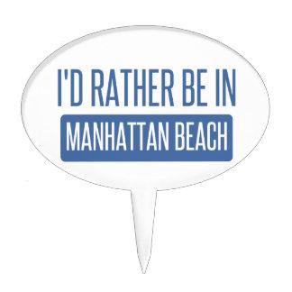 I'd rather be in Manhattan Beach Cake Topper