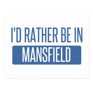 I'd rather be in Mansfield OH Postcard