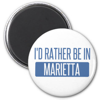I'd rather be in Marietta Magnet