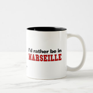 I'd Rather Be In Marseille Two-Tone Coffee Mug
