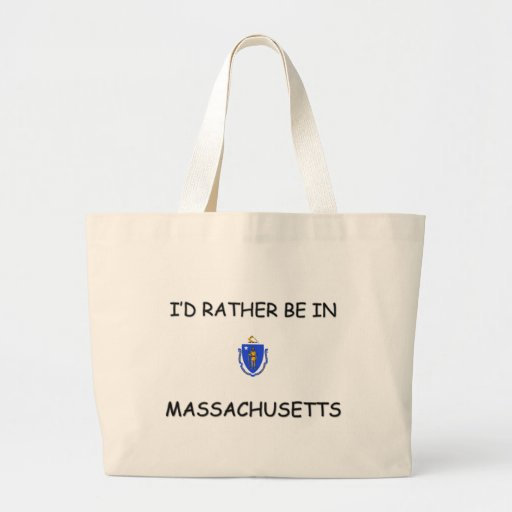 I'd rather be in Massachusetts Canvas Bags