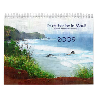 I'd Rather Be in Maui Calendar