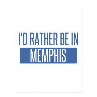 I'd rather be in Memphis Postcard
