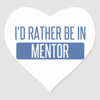 I'd rather be in Mentor Heart Sticker