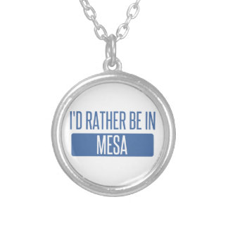 I'd rather be in Mesa Silver Plated Necklace