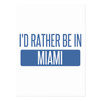 I'd rather be in Miami Postcard