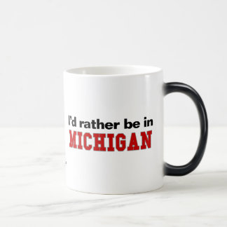 I'd Rather Be In Michigan Magic Mug