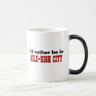 I'd Rather Be In Mile-High City 11 Oz Magic Heat Color-Changing Coffee Mug