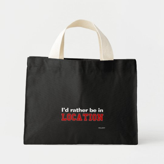 I'd Rather Be In... Mini Tote Bag