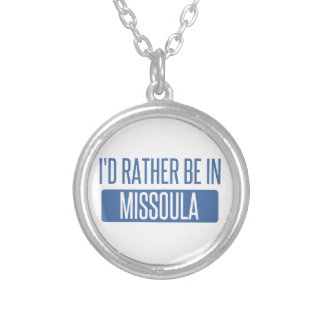 I'd rather be in Missoula Silver Plated Necklace