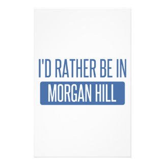 I'd rather be in Morgan Hill Stationery
