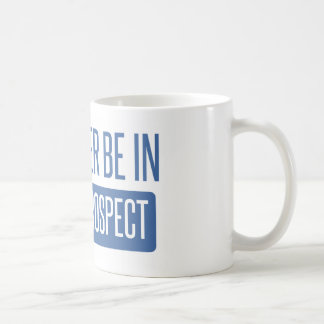 I'd rather be in Mount Prospect Coffee Mug