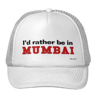 I'd Rather Be In Mumbai Trucker Hat