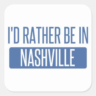 I'd rather be in Nashville Square Sticker