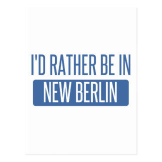 I'd rather be in New Berlin Postcard