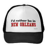 I'd Rather Be In New Orleans Hat