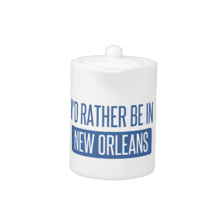 I'd rather be in New Orleans Teapot