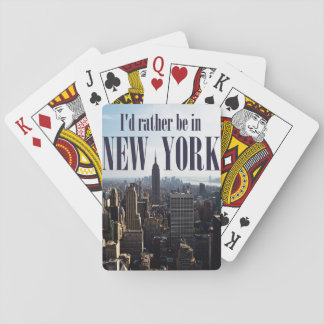 """""""I'd rather be in New York"""" playing cards"""