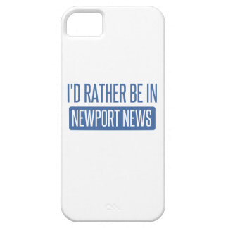 I'd rather be in Newport News iPhone SE/5/5s Case