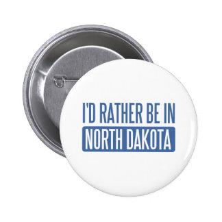 I'd rather be in North Dakota Pin