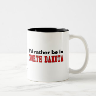 I'd Rather Be In North Dakota Coffee Mug